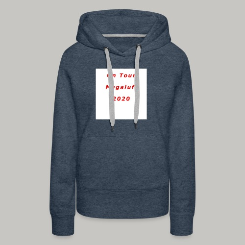 On Tour In Magaluf, 2020 - Printed T Shirt - Women's Premium Hoodie