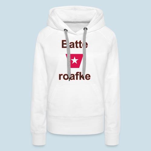Batteraofke w1 tp vert b - Vrouwen Premium hoodie