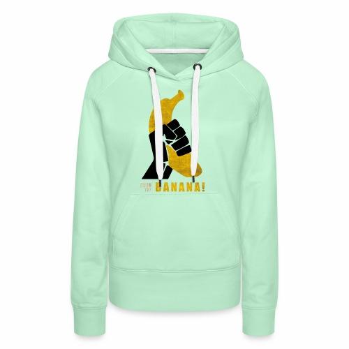 Join the Banana - Sweat-shirt à capuche Premium pour femmes