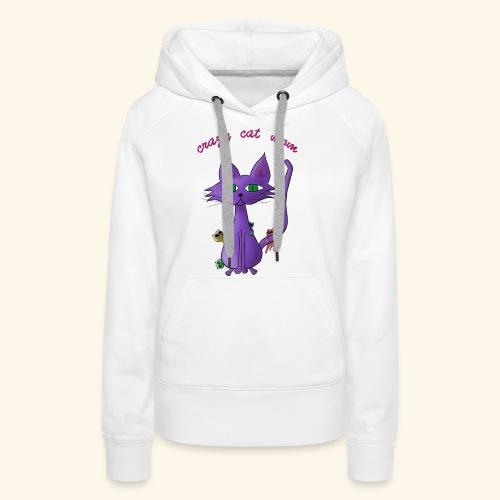 crazy cat mom - Frauen Premium Hoodie