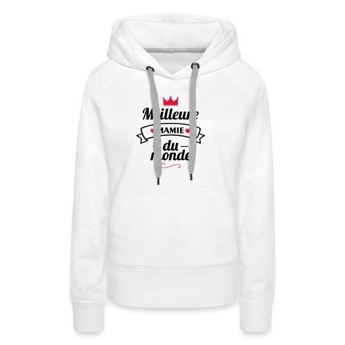 meilleure mamie couronne,cadeau grand-mère - Sweat-shirt à capuche Premium pour femmes
