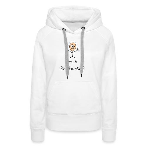 Be Yourself - Vrouwen Premium hoodie