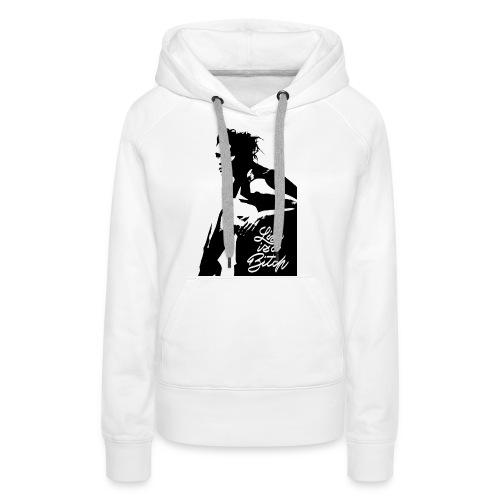 Life is a ***** - Sweat-shirt à capuche Premium pour femmes