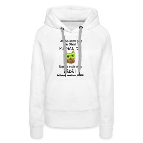 O'Malley le Bébé ! - Sweat-shirt à capuche Premium pour femmes