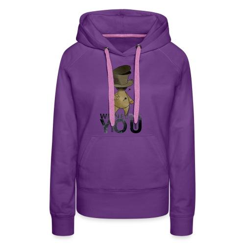 WE NEEDLE YOU - Sweat-shirt à capuche Premium pour femmes