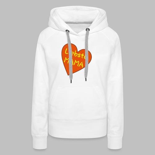 Liebste Mama - Auf Herz ♥ - Frauen Premium Hoodie
