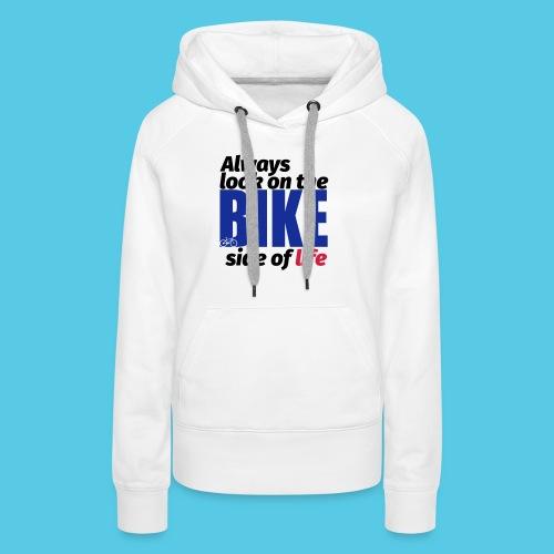Bike - Frauen Premium Hoodie