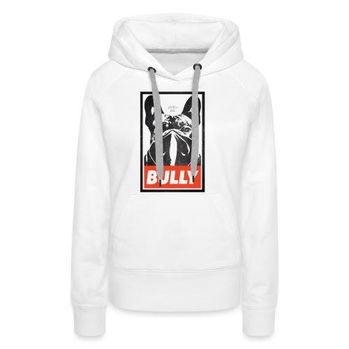 Bully Streetart - Frauen Premium Hoodie
