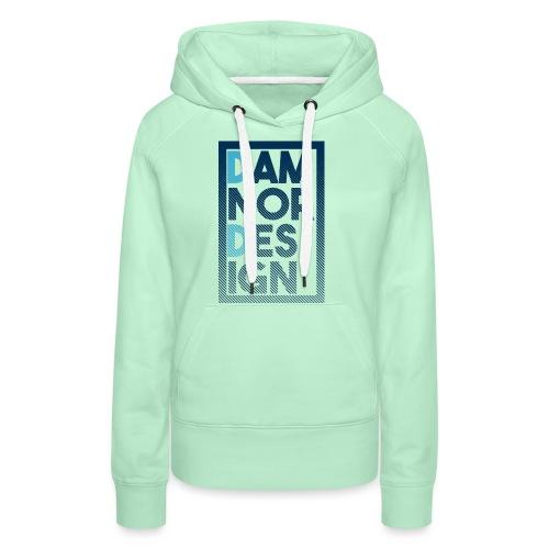 Damnor design (H) - Sweat-shirt à capuche Premium pour femmes