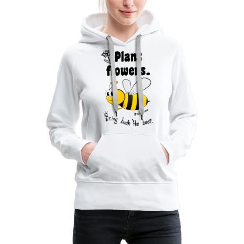 Bees8-2 Bringt die Bienen zurück! | Bookrebels - Women's Premium Hoodie
