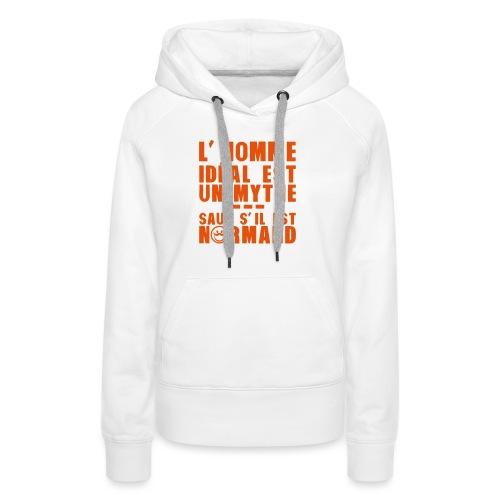 normand homme ideal mythe humour citatio - Sweat-shirt à capuche Premium pour femmes