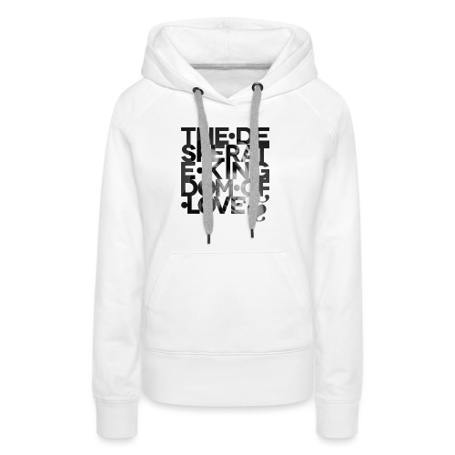 Desperate Kingdom of Love - Women's Premium Hoodie