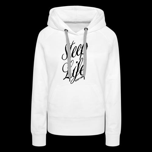Steep Life - Women's Premium Hoodie