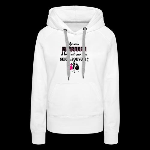 Je suis vendeuse - Sweat-shirt à capuche Premium pour femmes