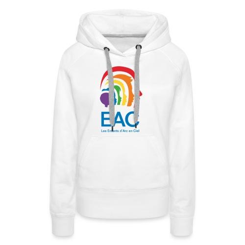 EAC Les Enfants d'Arc en Ciel, l'asso ! - Sweat-shirt à capuche Premium pour femmes