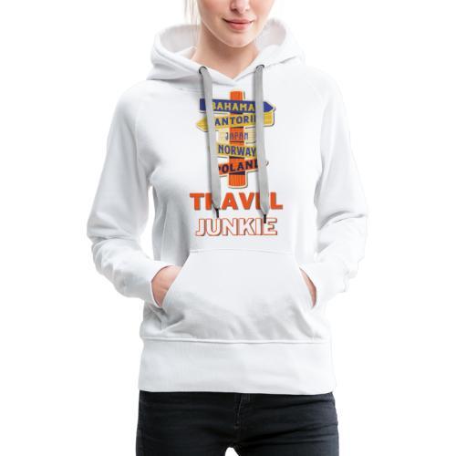 traveljunkie - i like to travel - Frauen Premium Hoodie