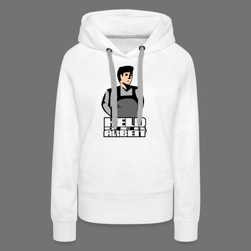 Hero of Labour (Workers Held) - Women's Premium Hoodie