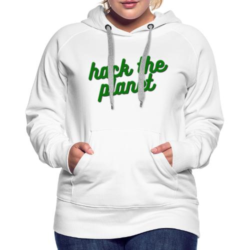 Hack The Planet - Premiumluvtröja dam