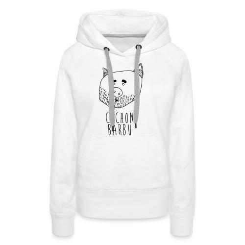 Cochon barbu - Sweat-shirt à capuche Premium pour femmes