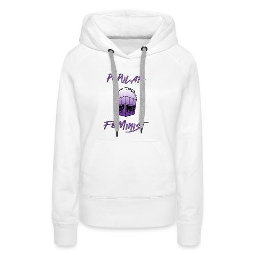 FemPop | Popular Feminist - Women's Premium Hoodie
