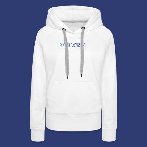 SCHWNZ - Vrouwen Premium hoodie