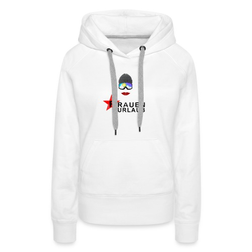Frauenurlaub - Frauen Premium Hoodie