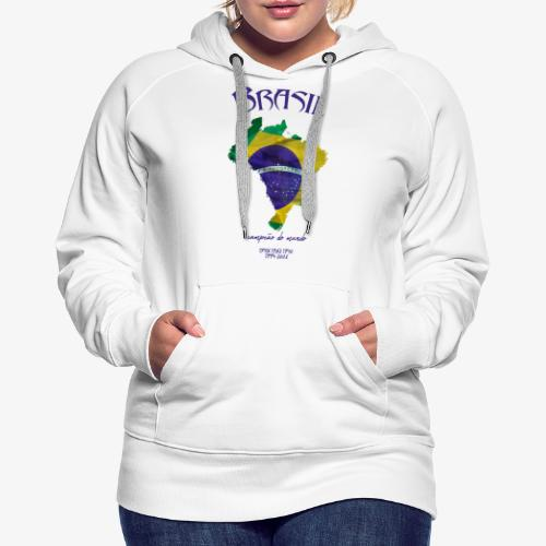 Brasil Campeão do mundo - Frauen Premium Hoodie