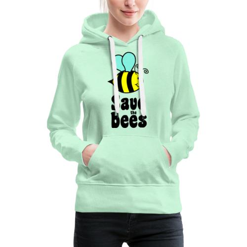 Bees9 - save the bees | Bees protect flowers - Women's Premium Hoodie
