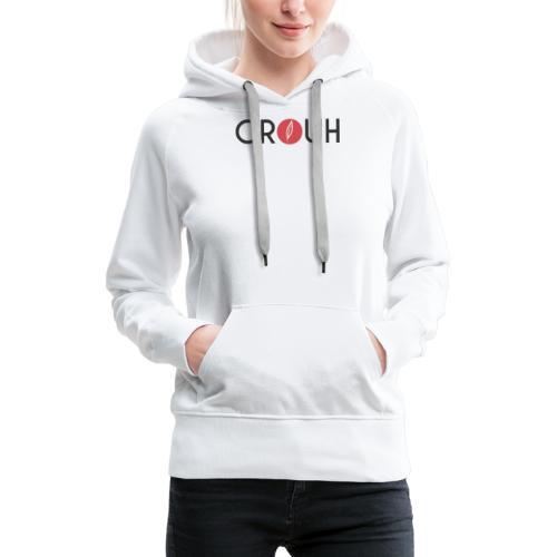 Citation - Grouh - Sweat-shirt à capuche Premium pour femmes