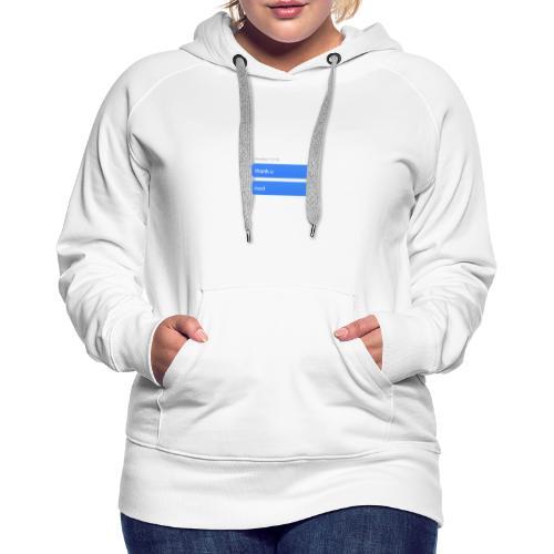 Thank u, next - Vrouwen Premium hoodie