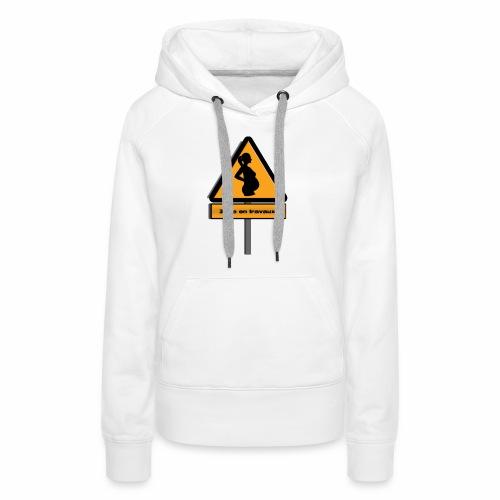 zone_travaux - Sweat-shirt à capuche Premium pour femmes
