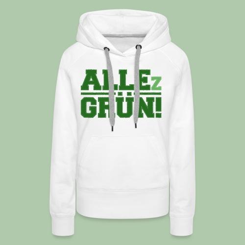 allezgruen_green_big - Frauen Premium Hoodie
