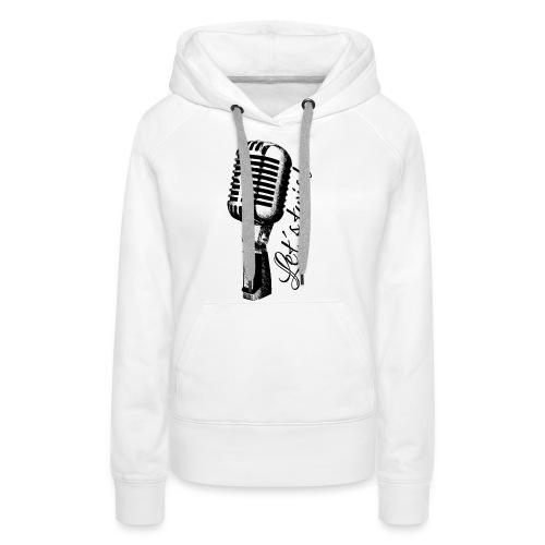 Mikrofon - Frauen Premium Hoodie