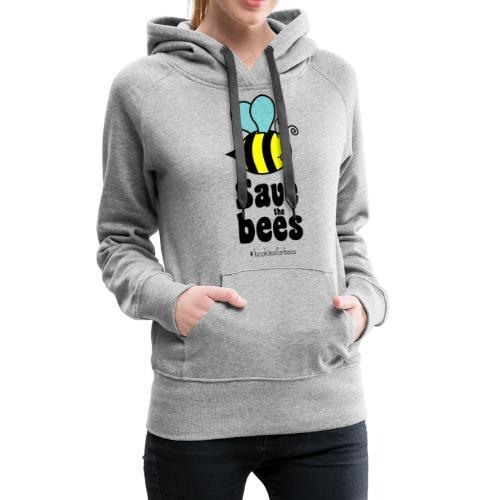 Bees9-1 save the bees | Bienen Blumen Schützen - Women's Premium Hoodie