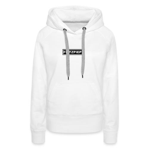 Flitzpiepe - Frauen Premium Hoodie