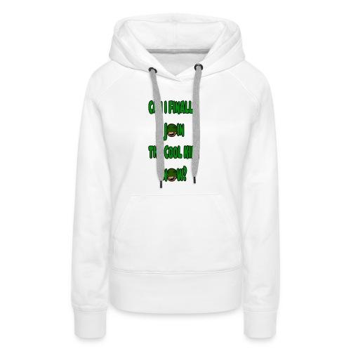 Cool Kids White T-Shirt - Women's Premium Hoodie