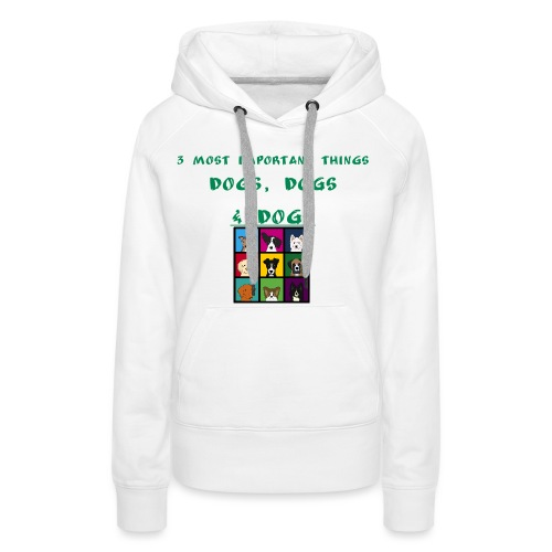 3 most important things - - Women's Premium Hoodie