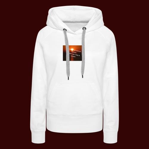 quote1 - Vrouwen Premium hoodie