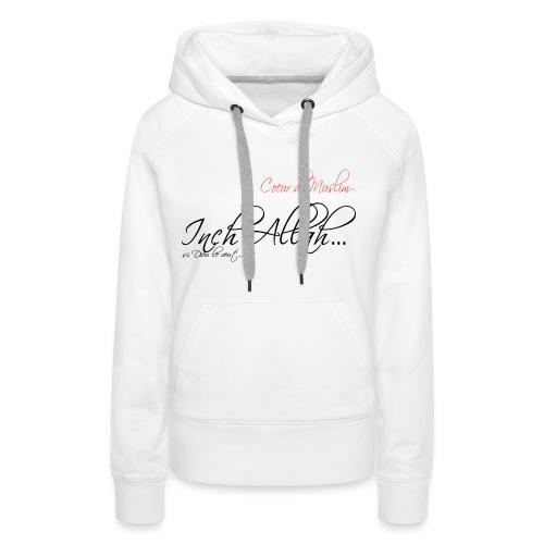 Basic bébé inch'Allah blanc - Sweat-shirt à capuche Premium pour femmes