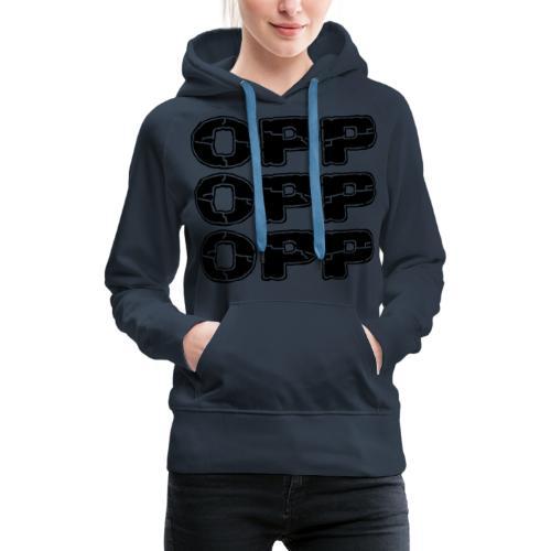 OPP Print - Naisten premium-huppari