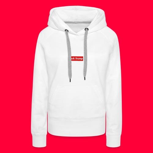 fuck trump - Sweat-shirt à capuche Premium pour femmes