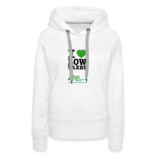 i love low taxes cmyk 2 spots 2 - Women's Premium Hoodie