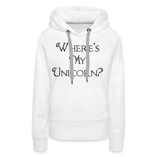 Where's My Unicorn - Women's Premium Hoodie