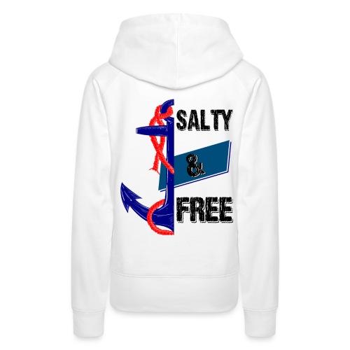 Salty and free - Frauen Premium Hoodie