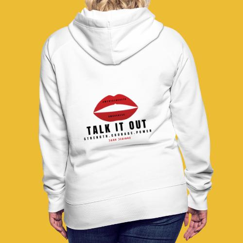 Mental Health Awareness (Talk It Out) - Women's Premium Hoodie