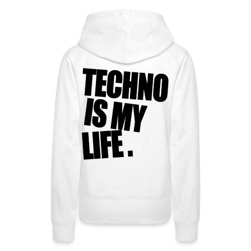 techno is my life 5 - Frauen Premium Hoodie