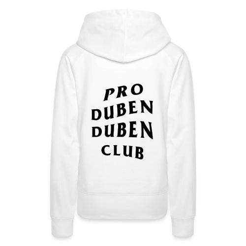Pro Duben Duben Club S1 - Frauen Premium Hoodie