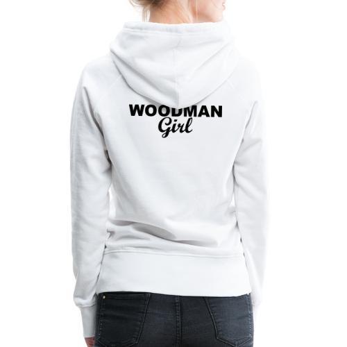 WOODMAN Girl, black - Frauen Premium Hoodie