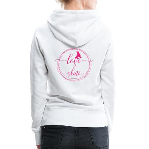 love2Skate - Frauen Premium Hoodie