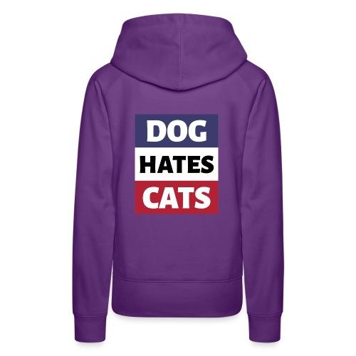 Dog Hates Cats - Frauen Premium Hoodie